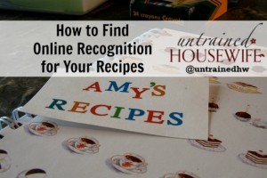 For the Love of Food: Get Recognition for Your Recipes Online