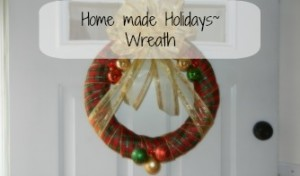 Home made Holidays Wreath