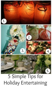 5 Simple Tips for Holiday Entertaining