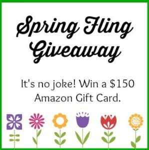 Spring Fling $150 Giveaway – Because we love you!