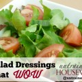 Simple Salad Dressings That Wow