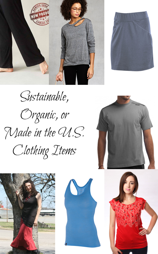 Sustainable, Organic, or Made in the US Clothing Items