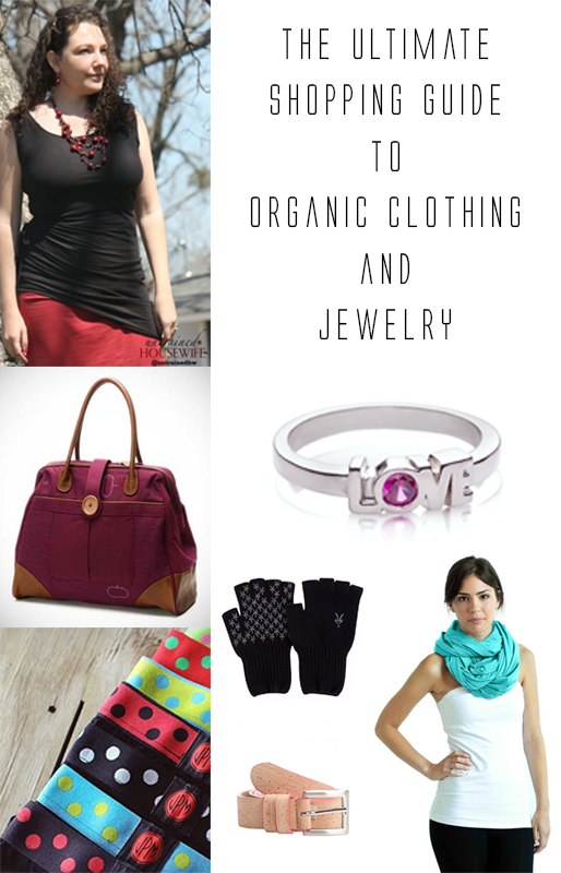 The Ultimate Shopping Guide to Organic Clothing and Jewelry