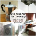 Who knew Kool Aid was so great for cleaning?