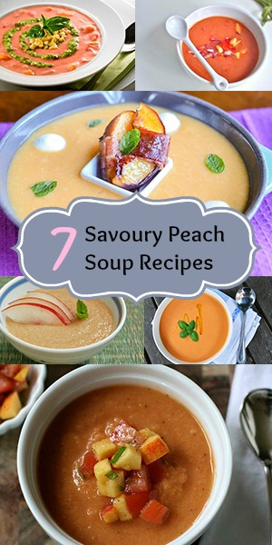 7 Savoury Peach Soup Recipes