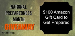 National Preparedness $100 Giveaway #NatlPrep