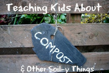 Study Soil with Kids