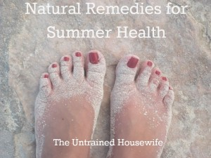 Natural and Home Remedies for Summer Ailments