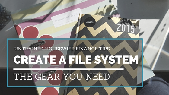 How to Create a Home Filing System #Finance @UntrainedHW
